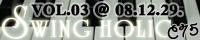 SOUND HOLIC「VOL.03 / SWING HOLIC」